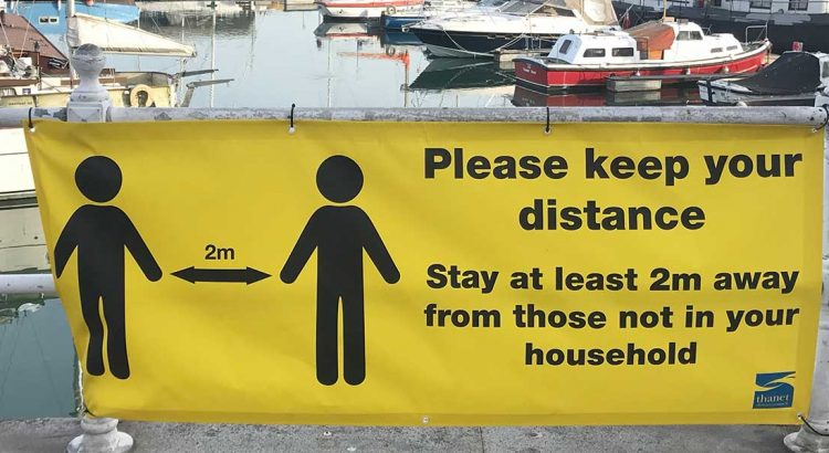 Keep your distance banner in Ramsgate during the coronavirus crisis